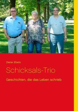Schicksals-Trio von Ebels,  Dieter