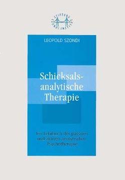 Schicksalsanalytische Therapie von Szondi,  Leopold