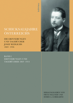 Schicksalsjahre Österreichs von Corradini,  Doris A., Fellner,  Fritz