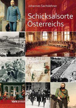 Schicksalsorte Österreichs von Sachslehner,  Johannes
