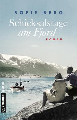 Schicksalstage am Fjord von Berg,  Sofie