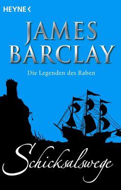 Schicksalswege von Barclay,  James, Langowski,  Jürgen, Rahn,  Rainer Michael