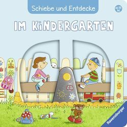 Schiebe und Entdecke: Im Kindergarten von Fritz,  Johanna, Grimm,  Sandra