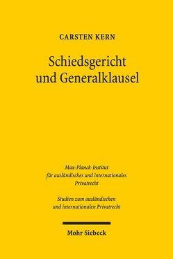 Schiedsgericht und Generalklausel von Kern,  Carsten