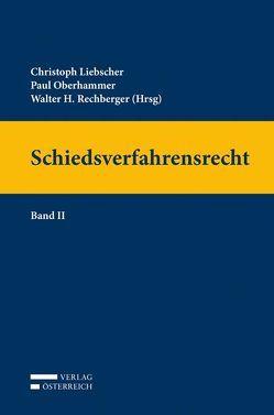 Schiedsverfahrensrecht von Liebscher,  Christoph, Oberhammer,  Paul, Rechberger,  Walter H