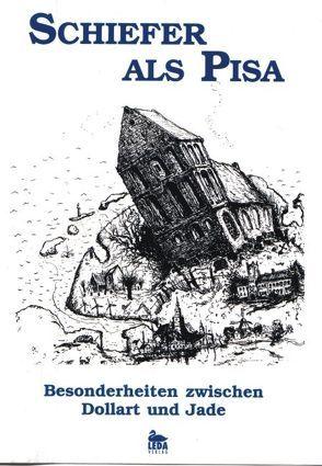 Schiefer als Pisa von Epple,  Wolfgang, Heimann,  Lilo