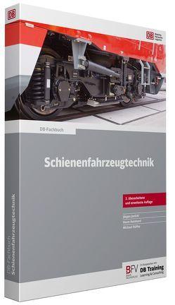 Schienenfahrzeugtechnik von Janicki,  Jürgen, Reinhard,  Horst, Rüffer,  Michael