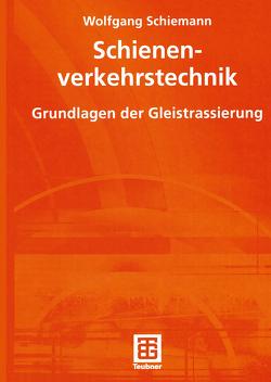 Schienenverkehrstechnik von Schiemann,  Wolfgang