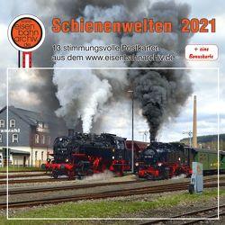 Schienenwelten 2021 von Böttger,  Thomas