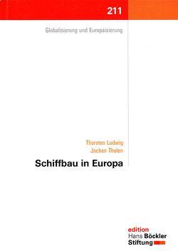 Schiffbau in Europa von Ludwig,  Thorsten, Tholen,  Jochen