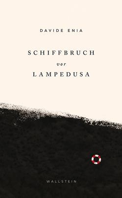 Schiffbruch vor Lampedusa von Enia,  Davide, Roth,  Olaf, Van Volxem,  Susanne