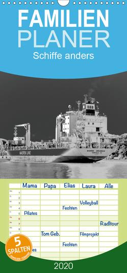 Schiffe anders – Familienplaner hoch (Wandkalender 2020 , 21 cm x 45 cm, hoch) von Thede,  Peter