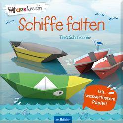 Schiffe falten von Schumacher,  Timo