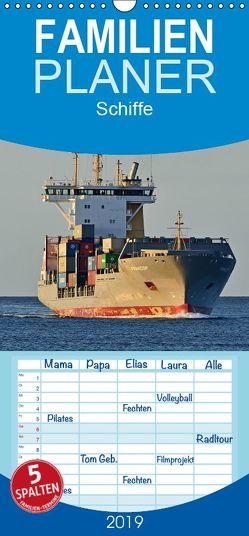 Schiffe – Familienplaner hoch (Wandkalender 2019 , 21 cm x 45 cm, hoch) von Kulartz,  Rainer