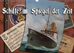 Schiffe im Spiegel ihrer Zeit (Wandkalender 2019 DIN A3 quer) von Hudak,  Hans-Stefan