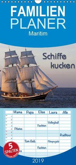 Schiffe kucken – Familienplaner hoch (Wandkalender 2019 , 21 cm x 45 cm, hoch) von Berg,  Martina