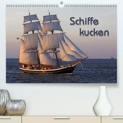 Schiffe kucken (Premium, hochwertiger DIN A2 Wandkalender 2020, Kunstdruck in Hochglanz) von Berg,  Martina