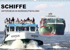 Schiffe – Unterwegs in Norddeutschland (Wandkalender 2018 DIN A3 quer) von Zech,  Tony