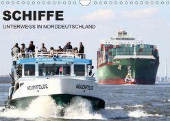 Schiffe – Unterwegs in Norddeutschland (Wandkalender 2019 DIN A4 quer) von Zech,  Tony