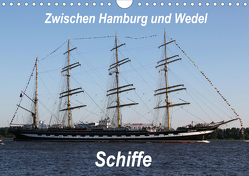 Schiffe – Zwischen Hamburg und Wedel (Wandkalender 2021 DIN A4 quer) von Springer,  Heike