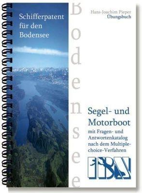 Schifferpatent für den Bodensee mit Fragen- und Antwortenkatalog nach dem Multiple choice-Verfahren