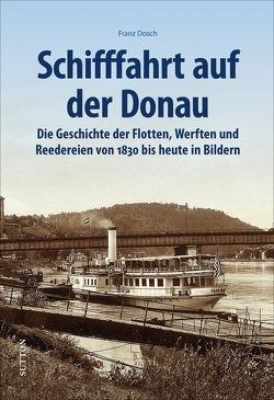 Schifffahrt auf der Donau von Dosch,  Franz