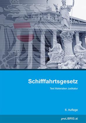 Schifffahrtsgesetz von proLIBRIS VerlagsgesmbH