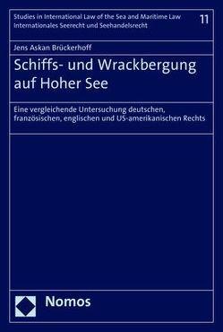 Schiffs- und Wrackbergung auf Hoher See von Brückerhoff,  Jens Askan