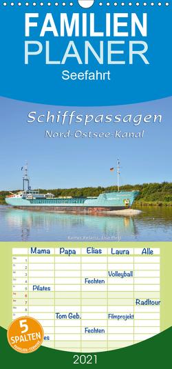 Schiffspassagen Nord-Ostsee-Kanal – Familienplaner hoch (Wandkalender 2021 , 21 cm x 45 cm, hoch) von Kulartz,  Rainer, Plett,  Lisa