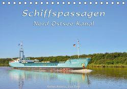 Schiffspassagen Nord-Ostsee-Kanal (Tischkalender 2019 DIN A5 quer) von Kulartz,  Rainer, Plett,  Lisa