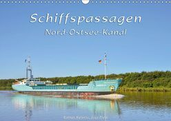 Schiffspassagen Nord-Ostsee-Kanal (Wandkalender 2019 DIN A3 quer) von Kulartz,  Rainer, Plett,  Lisa
