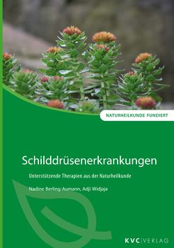 Schilddrüsenerkrankungen von Berling-Aumann,  Nadine, Widjaja,  Adji