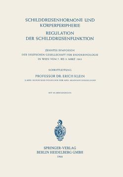 Schilddrüsenhormone und Körperperipherie. Regulation der Schilddrüsenfunktion von Klein,  Erich