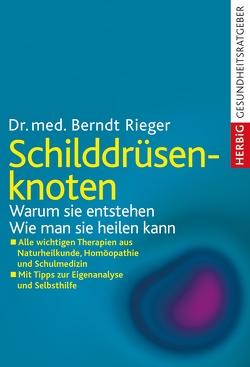 Schilddrüsenknoten von Rieger,  Berndt