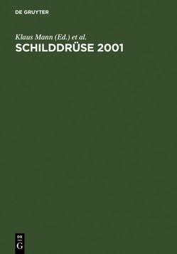 Schilddrüse 2001 von Janßen,  Onno E., Mann,  Klaus, Weinheimer,  Balthasar