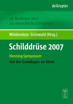 Schilddrüse 2007 von Grünwald,  Frank, Middendorp,  Marcus