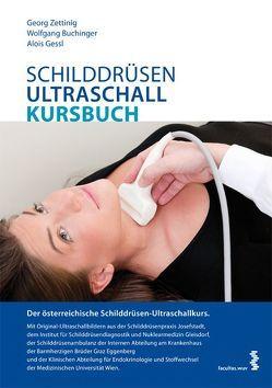 Schilddrüsen-Ultraschall-Kursbuch von Buchinger,  Wolfgang, Gessl,  Alois, Zettinig,  Georg