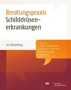 Schilddrüsenerkrankungen von Hinneburg,  Iris