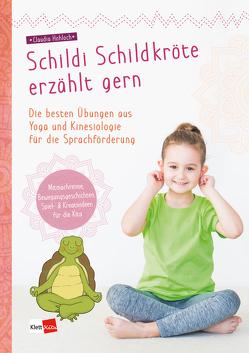 Schildi Schildkröte erzählt gern von Hohloch,  Claudia