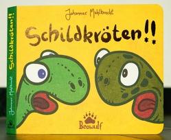 Schildkröten!! von Mahlknecht,  Johannes