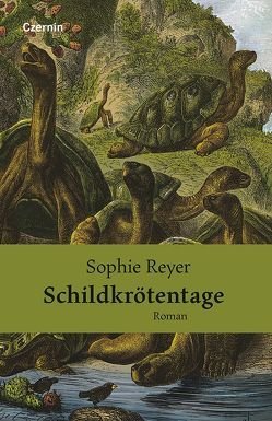 Schildkrötentage von Reyer,  Sophie