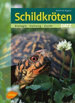 Schildkröten von Rogner,  Manfred