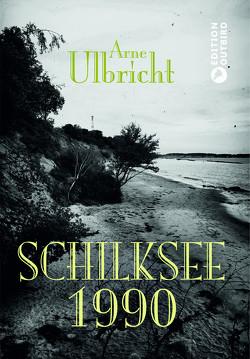 Schilksee 1990 von Ulbricht,  Arne
