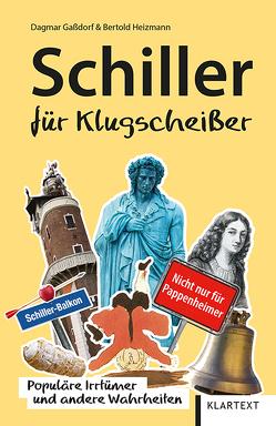 Schiller für Klugscheißer von Gaßdorf,  Dagmar, Heizmann,  Bertold