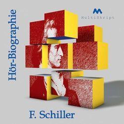 Schiller – Hör-Biographie von Herfurth-Uber,  Beate, Krahwinkel,  Lars