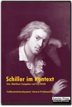 """Schiller im Kontext – Die """"Berliner Ausgabe"""" auf CD-ROM von Schiller,  Friedrich"""