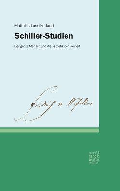Schiller-Studien von Luserke-Jaqui,  Matthias