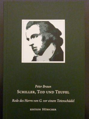 Schiller, Tod und Teufel von Braun,  Peter