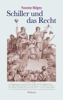 Schiller und das Recht von Nilges,  Yvonne