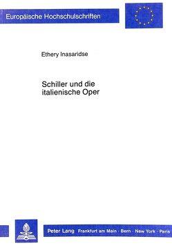 Schiller und die italienische Oper von Inasaridse,  Ethery